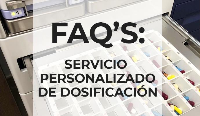 FAQ's  sobre el Sistema Personalizado de Dosificación